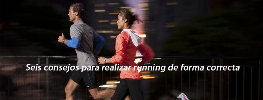 Seis consejos para realizar running de forma correcta